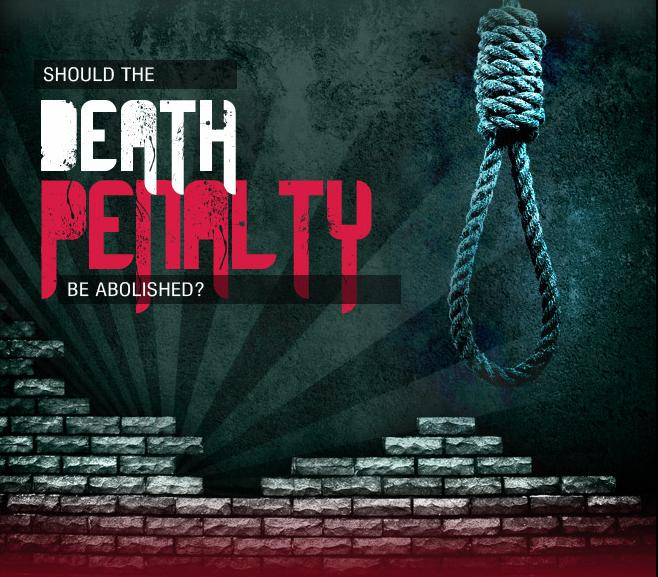 the death penalty should be abolished as Death penalty is a human rights violation with the death penalty, you are deliberately deciding punishment by death for a criminal this is the same concept as eye for an eye and tooth for a tooth.